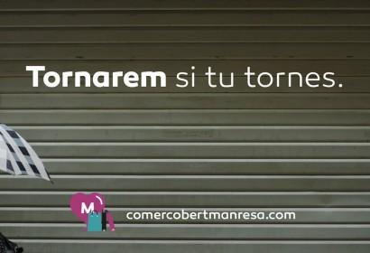 Manresa promou el comerç amb la campanya 'Tornarem si tu tornes'
