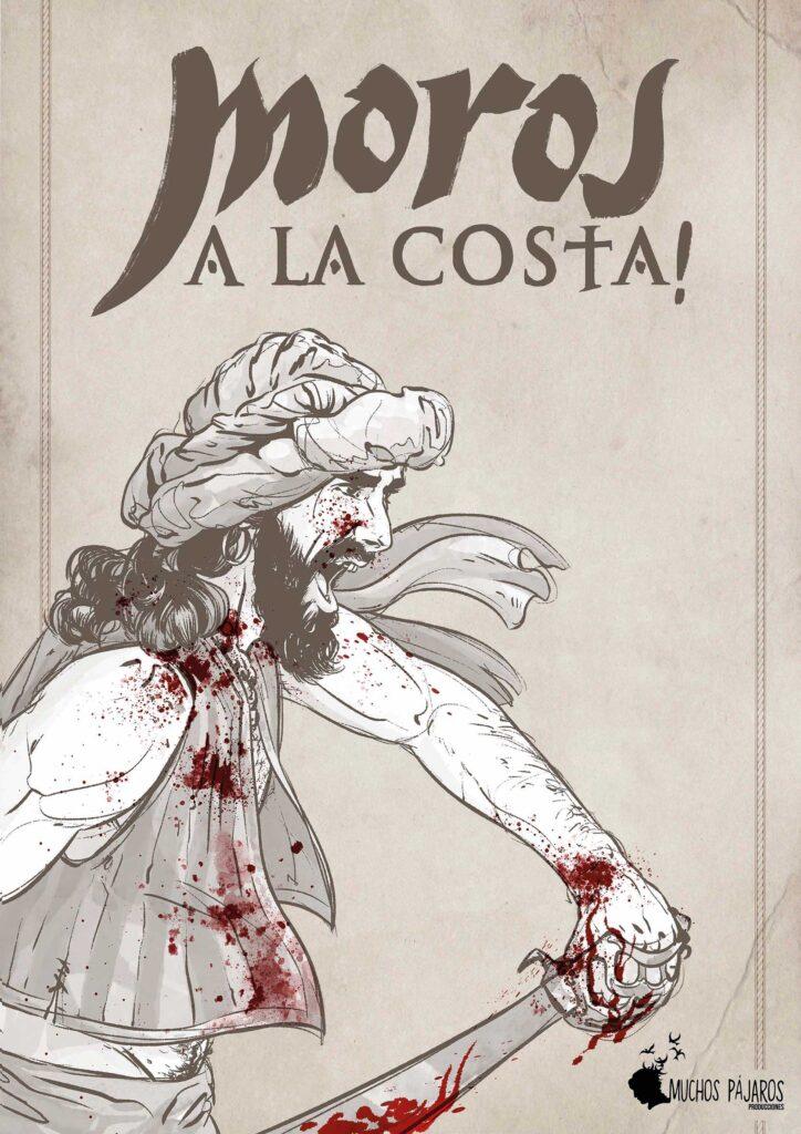 """Cartell de la sèrie """"Moros a la costa!"""" de """"Muchos Pájaros Producciones"""""""